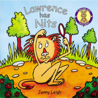 A Dr. Spot Casebook Lawrence Has Nits by Jenny Leigh