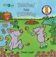 A Dr. Spot Casebook Rachel Has Eczema by Jenny Leigh
