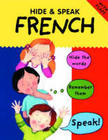 Hide and Speak French by Catherine Bruzzone, Susan Martineau