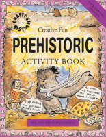 Prehistoric Activity Book by Sue Weatherill, Steve Weatherill