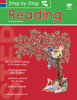 Step by Step Reading A 50 Step Guide to Teach Reading with Synthetic Phonics by Mona McNee