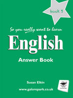 So You Really Want to Learn English Book 3 Answer Book by Susan Elkin