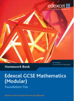 Edexcel GCSE Maths Modular Foundation Homework Book by Tony Clough, Trevor Johnson, Michael Flowers, Rob Summerson