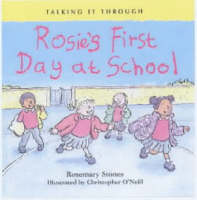 Rosie's First Day at School by Rosemary Stones