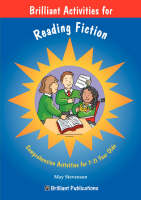 How to be Brilliant at Reading Comprehension (Fiction) by May Stevenson