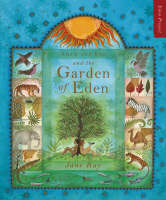 Adam and Eve and the Garden of Eden by Jane Ray