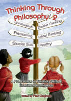 Thinking Through Philosophy by Paul Cleghorn