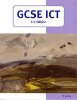 GCSE ICT by P. Evans