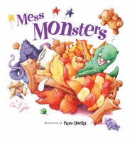 Mess Monsters by Beth Shoshan