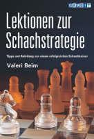 Lektionen zur Schachstrategie by Valeri Beim