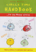 A Circle Time Handbook for the Moppy Stories Helping Children to Understand Their Emotions by Jenny Mosley