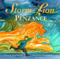The Storm Lion of Penzance by Troon Harrison