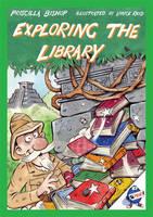 Exploring the Library by Priscilla Bishop