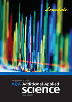 AQA Additional Applied Science GCSE AQA Additional Applied Science Revision and Classroom Companion (2012 Exams Only) by