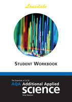 AQA Additional Applied Science GCSE AQA Additional Science Workbook Workbook (2012 Exams Only) by