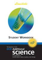 OCR Twenty First Century Additional Science Twenty First Century Science Workbook (2012 Exams Only) by