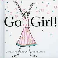 Go Girl! by C. Gardner