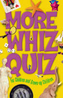 More Whiz Quiz For Children and Grown-up Children by Cork West Branch of the NPC