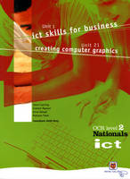 ICT for OCR National Level 2 Units 1 and 21 Student Book by Steve Cushing, Graham Manson, Ann Kelsall, Ruksana Patel
