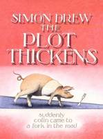 The Plot Thickens by Simon Drew