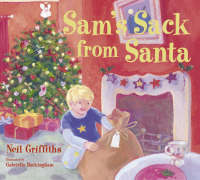 Sam's Sack from Santa by Neil Griffiths