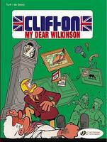 Clifton My Dear Wilkinson by Turk, De Groot