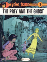 Yoko Tsuno Prey and the Ghost by Roger Leloup