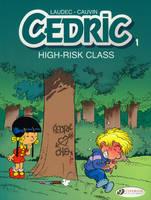 Cedric High-risk Class by Raoul Cauvin