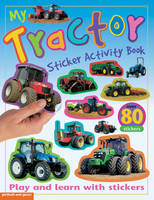 My Tractor Sticker Activity Book by Chez Picthall