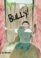Bully! by Jo Sands
