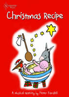 Christmas Recipe by Peter Fardell
