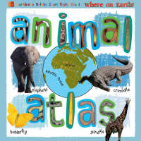 Animal Atlas by Mark Williams