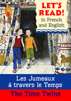 The Time Twins Les Jumeaux a Travers Le Temps by Stephen Rabley
