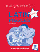 Latin Puzzles Book 1 by Julian Morgan