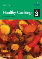 Healthy Cooking for Secondary Schools by Sandra Mulvany