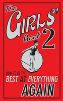 The Girls' Book 2 How to be the Best at Everything Again by Sally Norton