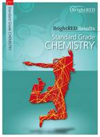 BrightRED Results: Standard Grade Chemistry by David Hawley, Sandy McLeman