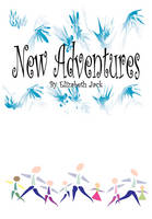 New Adventures by Elizabeth Jack