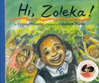 Hi! Zoleka! by Gcina Mhlophe