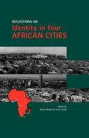 Reflections on Identity in Four African Cities Gr 8 - 9 by Simon Bekker