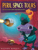 Peril Space Tours Visit the Galaxy's Most Astounding Puzzles by Richard Morden