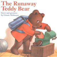 Runaway Teddy Bear by Ginnie Hofmann