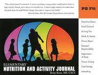 Elementary Nutrition and Activity Journal by Betty Kern