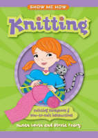 Knitting Knitting Storybook and How-to-knit Instructions by Susan Levin, Gloria Tracy