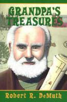 Grandpa's Treasures by Robert R. DeMuth
