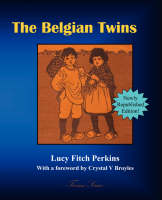 The Belgian Twins by Lucy Fitch Perkins, Crystal V Broyles
