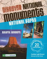 Discover National Monuments National Parks by Cynthia Light Brown
