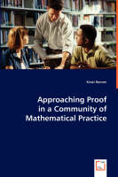 Approaching Proof in a Community of Mathematical Practice by Kirsti Hemmi