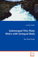 Submerged Thin Plate Weirs with Unequal Beds by Guinevere Nalder