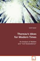 Thoreau's Ideas for Modern Times by Laszlo Gyopar